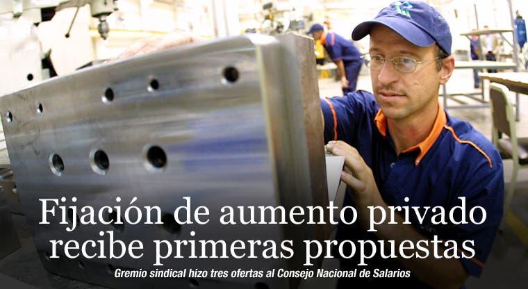 Fijación de aumento privado recibe primeras propuestas