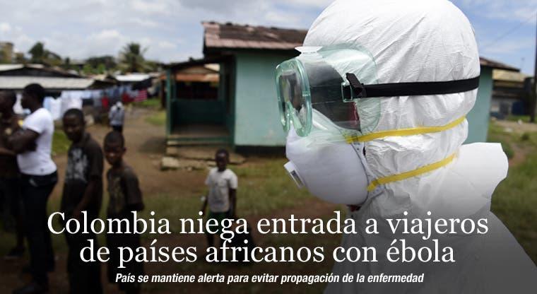 Colombia niega entrada a viajeros de países africanos con ébola