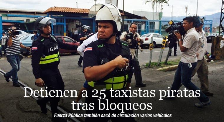 Detienen a 25 taxistas piratas tras bloqueos