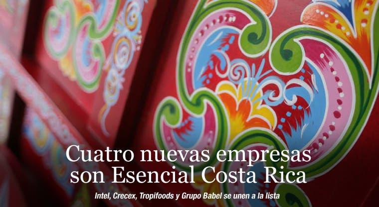 Cuatro nuevas empresas son Esencial Costa Rica