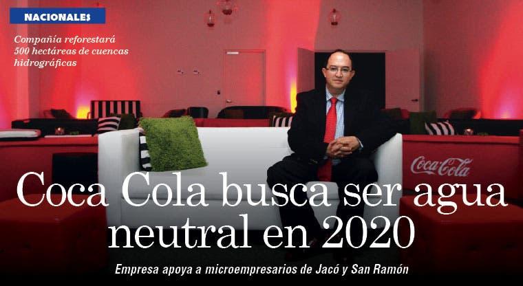 Coca Cola busca ser agua neutral en 2020