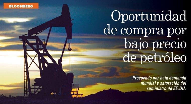 Precio más bajo del petróleo puede generar oportunidades de compra
