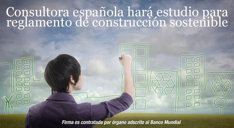Consultora española hará estudio para reglamento de construcción sostenible