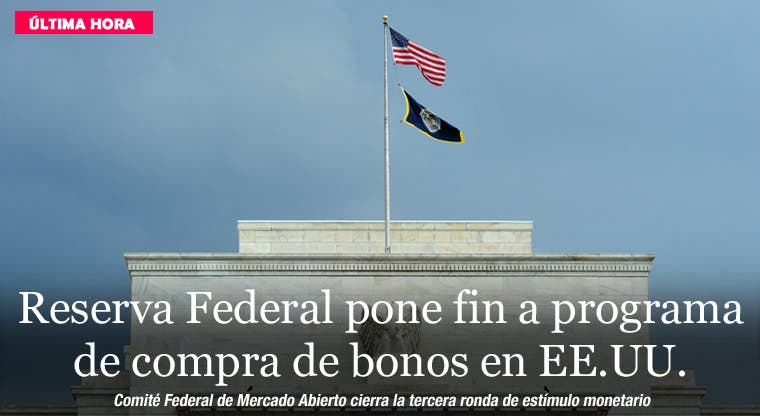 Reserva Federal pone fin a programa de compra de bonos en EE.UU.