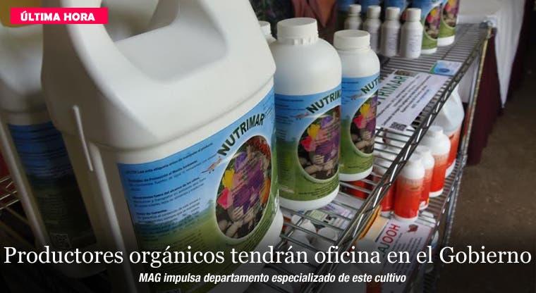 Productores orgánicos tendrán oficina en el Gobierno