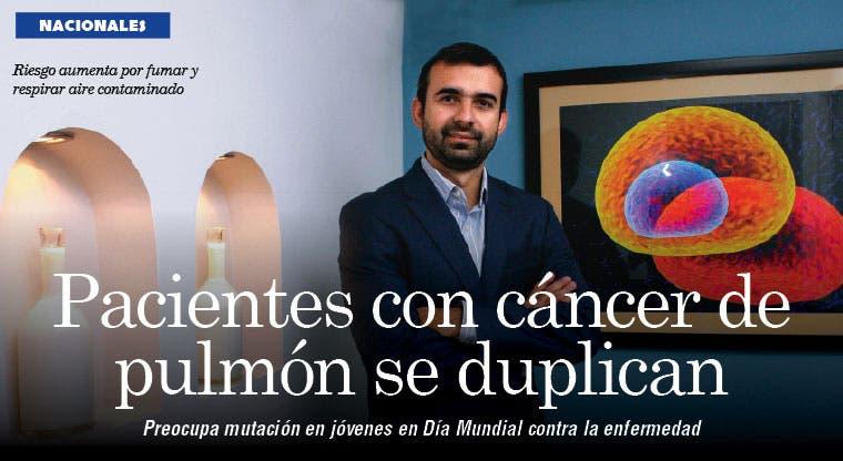 Pacientes con cáncer de pulmón se duplican