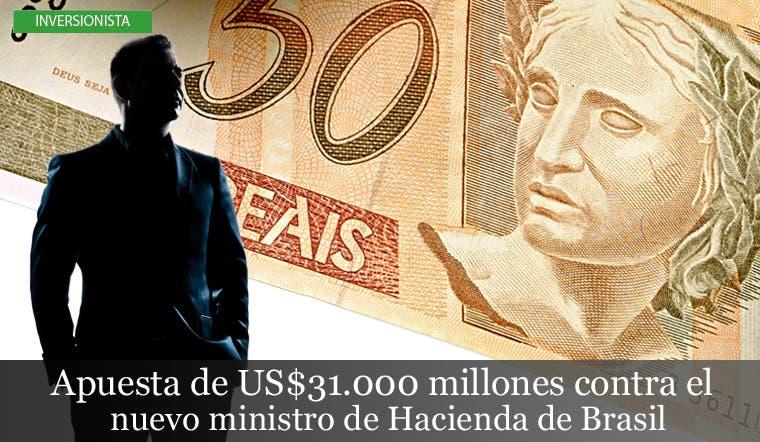 Apuesta de US$31.000 millones contra nuevo ministro de Hacienda de Brasil