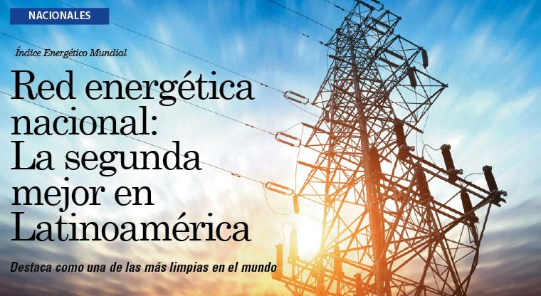 Red energética nacional: La segunda mejor en Latinoamérica