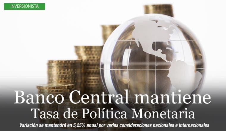 Banco Central mantiene Tasa de Política Monetaria