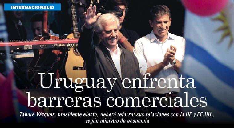 Uruguay enfrenta barreras comerciales con UE y EE.UU.