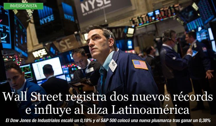 Wall Street registra dos nuevos récords e influye al alza Latinoamérica