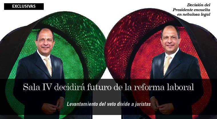 Sala IV decidirá futuro de la reforma laboral