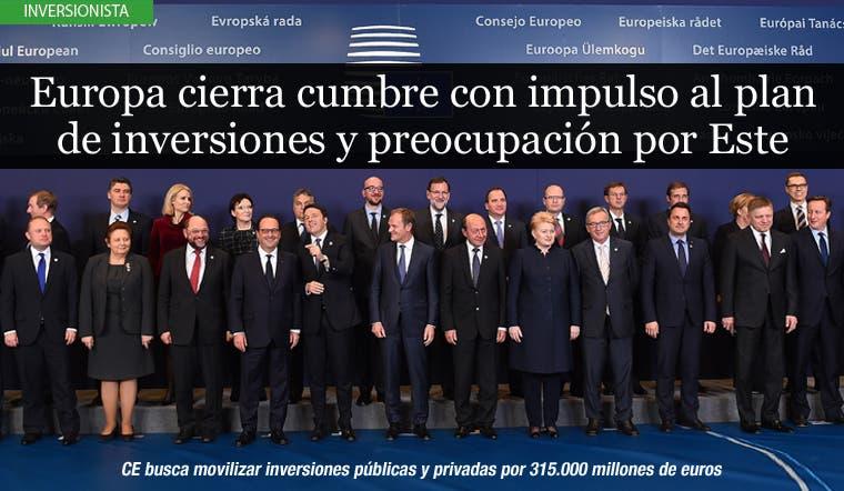Europa cierra cumbre con impulso al plan inversiones y preocupación por Este