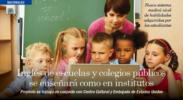 Inglés de escuelas y colegios públicos se enseñará como en institutos