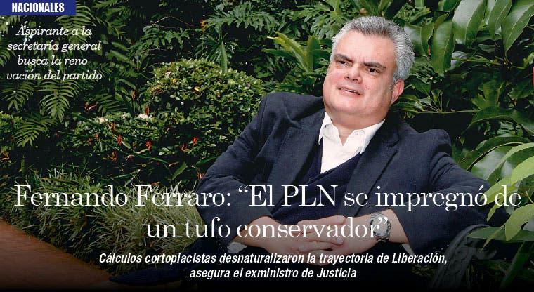 "Fernando Ferraro: ""El PLN se impregnó de un tufo conservador"""