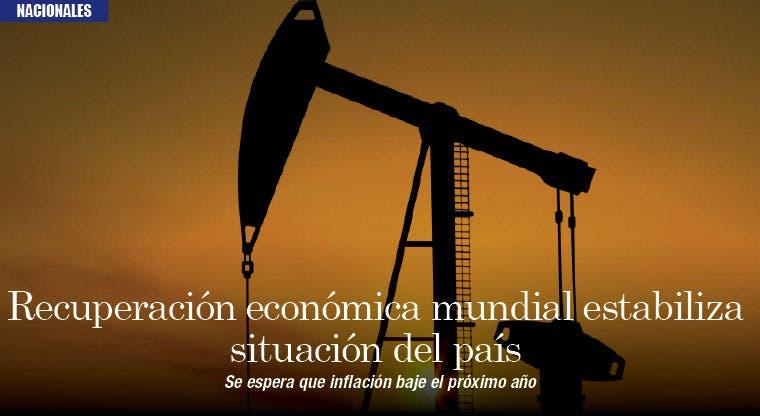 Recuperación económica mundial estabiliza situación del país