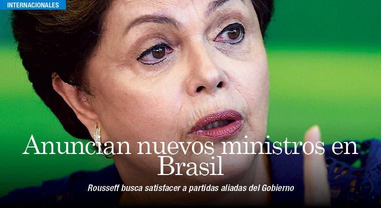 Rousseff anuncia cuestionados ministros para satisfacer partidos aliados