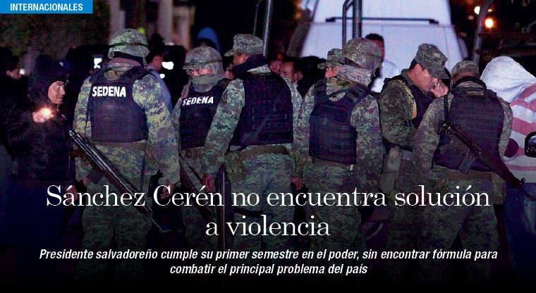 Sánchez Cerén cumple semestre sin solucionar violencia