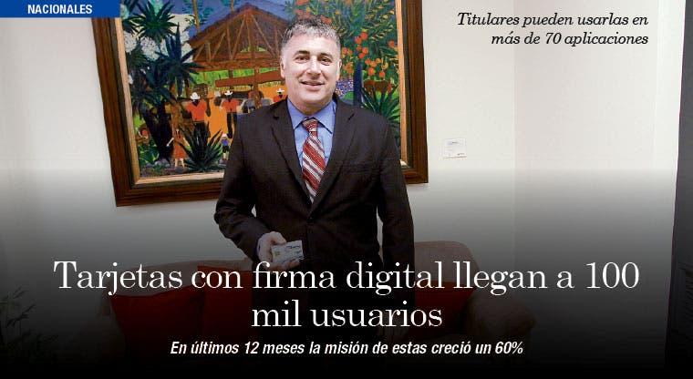 Tarjetas con firma digital llegan a 100 mil usuarios