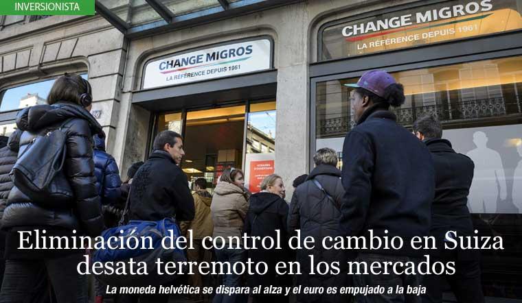 Eliminación del control de cambio en Suiza desata terremoto en los mercados