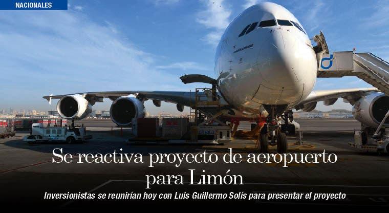 Se reactiva proyecto de aeropuerto para Limón