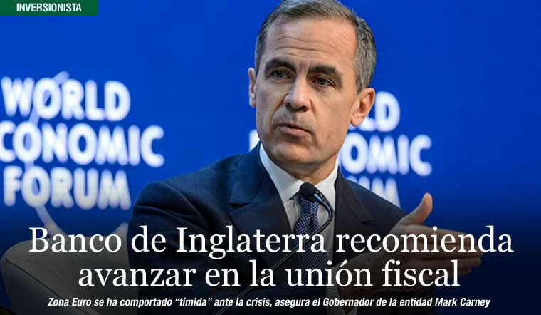 Banco de Inglaterra recomienda avanzar en la unión fiscal