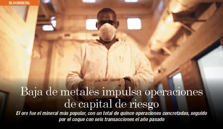 Baja de metales impulsa operaciones de capital de riesgo