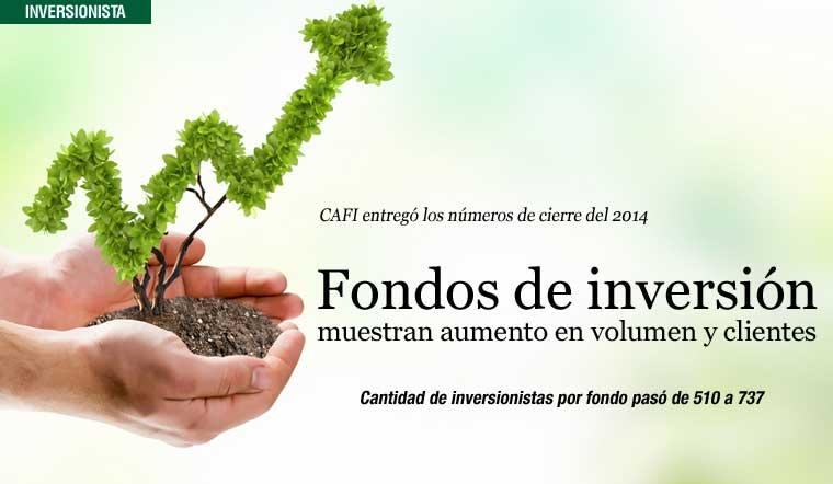 Fondos de inversión muestran aumento en volumen y  clientes