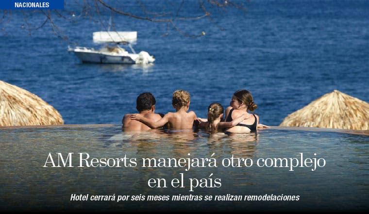 AM Resorts manejará otro complejo en el país