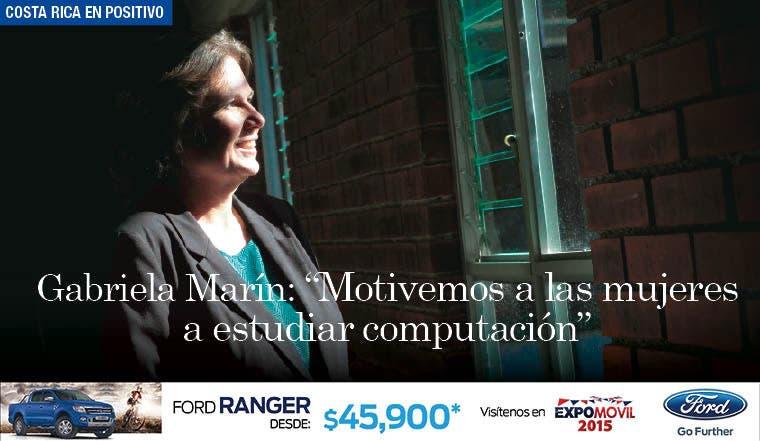 """Gabriela Marín: """"Motivemos a las mujeres a estudiar computación"""""""