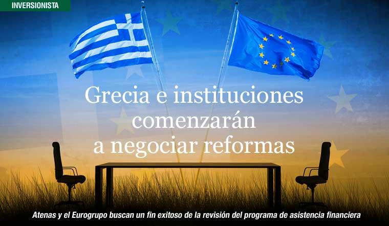 Grecia e instituciones comenzarán a negociar reformas, pero aún sin liquidez