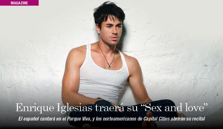 "Enrique Iglesias traerá su ""Sex and love"""