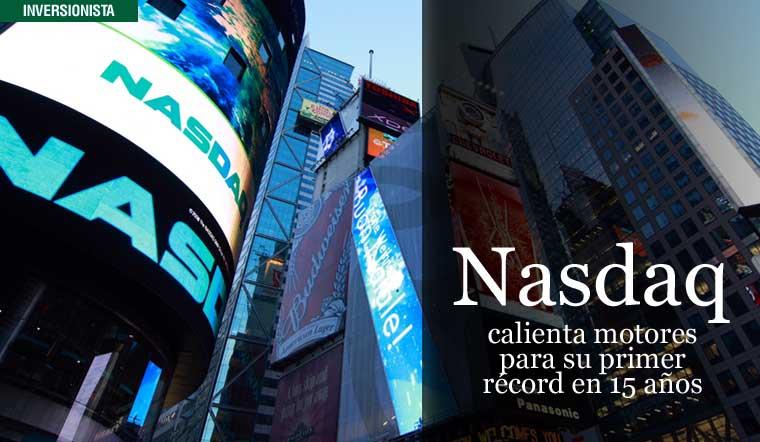 Nasdaq calienta motores para su primer récord en 15 años