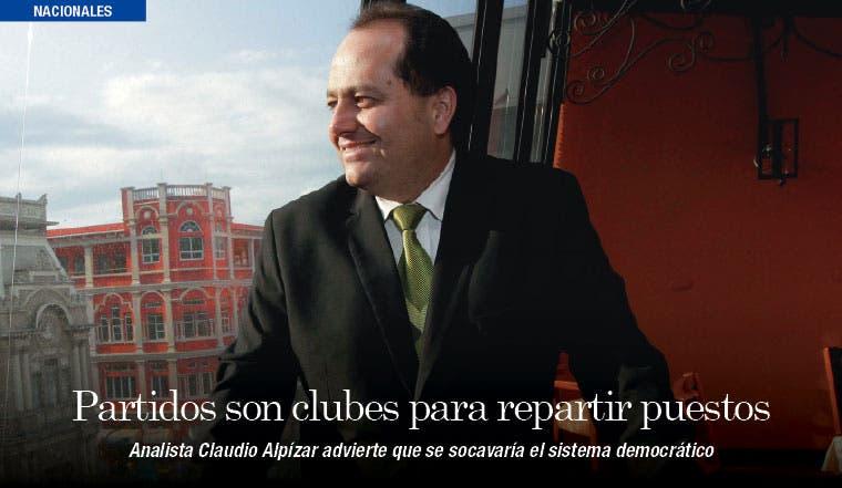 """Claudio Alpízar: """"Partidos son clubes electorales para repartir puestos"""""""