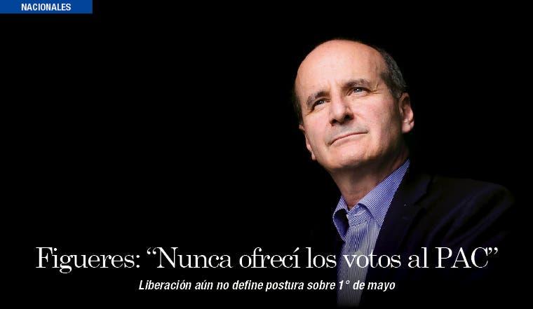 """Figueres: """"Nunca ofrecí los votos al PAC"""""""
