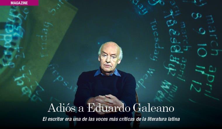 Eduardo Galeano, el autor de la desmemoria y la política