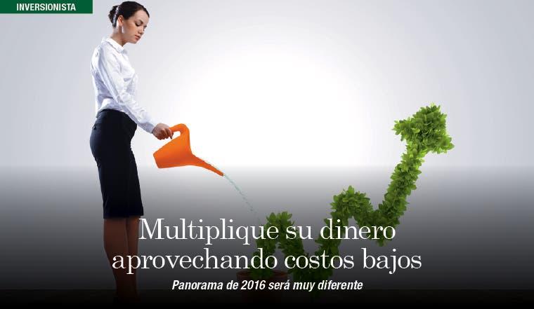 Multiplique su dinero aprovechando costos bajos