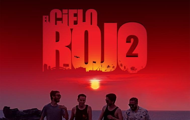 """""""El Cielo Rojo 2"""" se estrenará el 1 de octubre"""