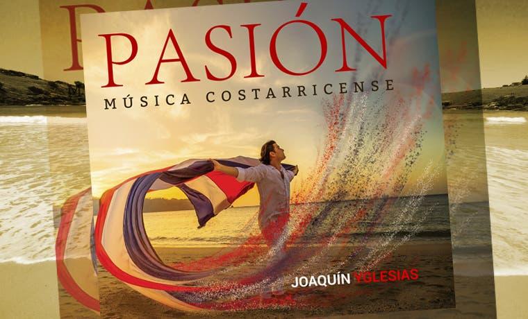 """Joaquín Yglesias lanza disco """"Pasión"""""""