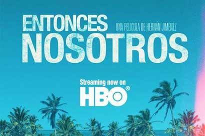 Entonces Nosotros se estrena hoy en HBO Estados Unidos