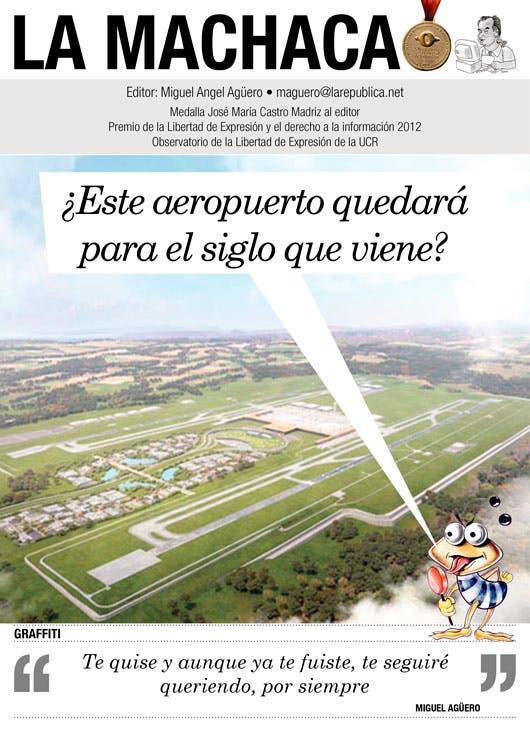 aeropuerto orotina - La machaca