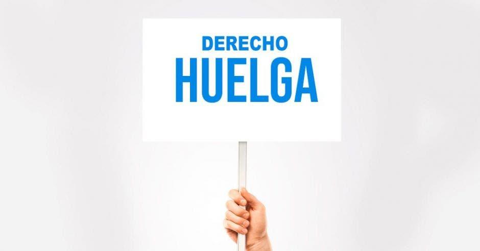 derecho a huelga dice un cartel