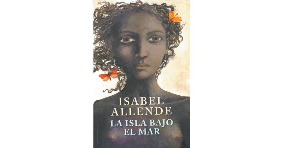 Libro de Isabel Allende La isla bajo el mar