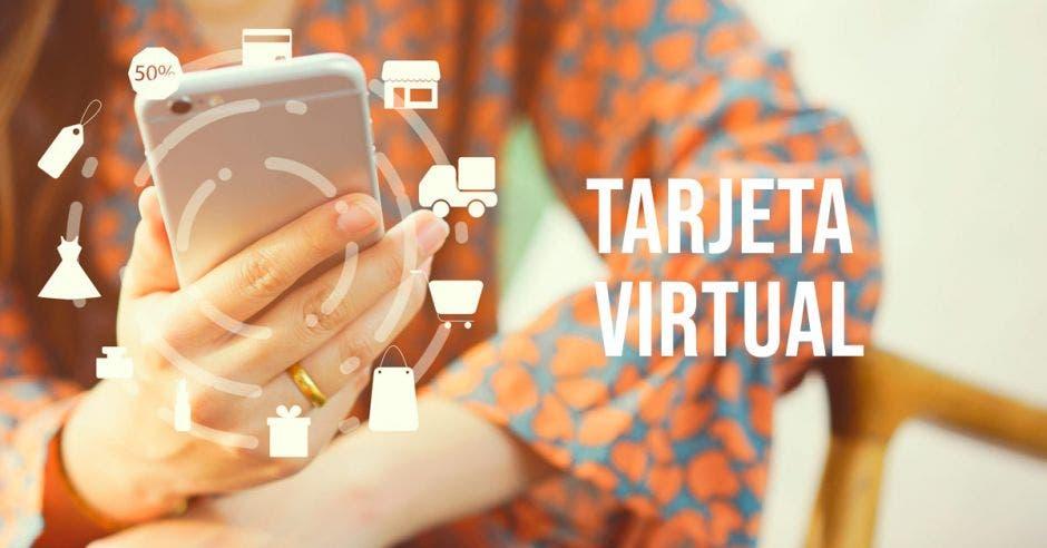 mujer con un celular en la mano y la frase tarjeta virtual al lado