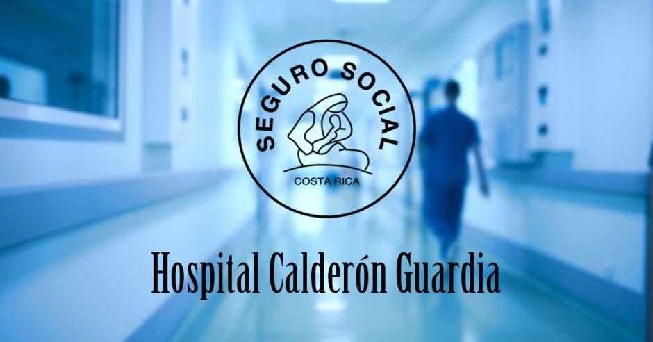 Un pasillo de hospital y el logo de la Caja y letras que dicen Hospital Calderón Guardia