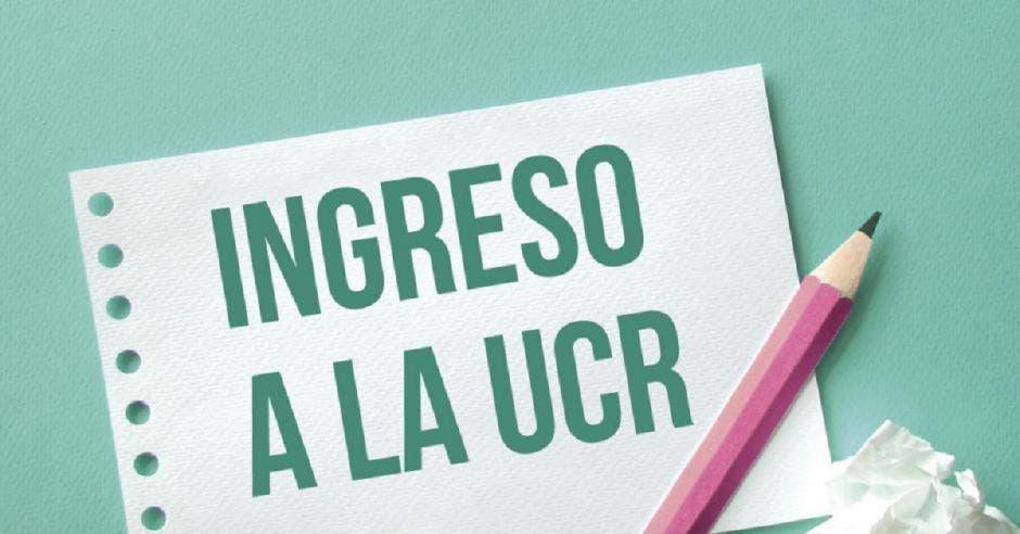 Un papel y un lápiz con la palabra ingreso a la UCR