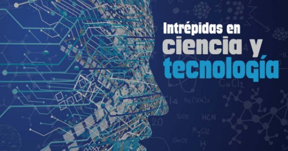 Silueta de una mujer sobre un texto que dice Intrépidas en Ciencia y Tecnología
