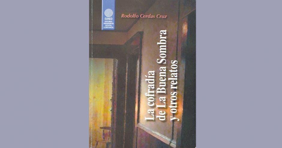 Libro La cofradía de la Buena Sombra y otros relatos