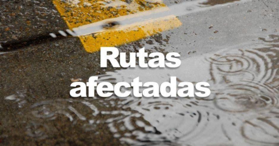 Rutas afectadas por las lluvias